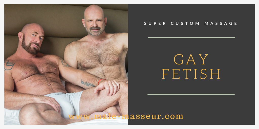 Fetish gay massage