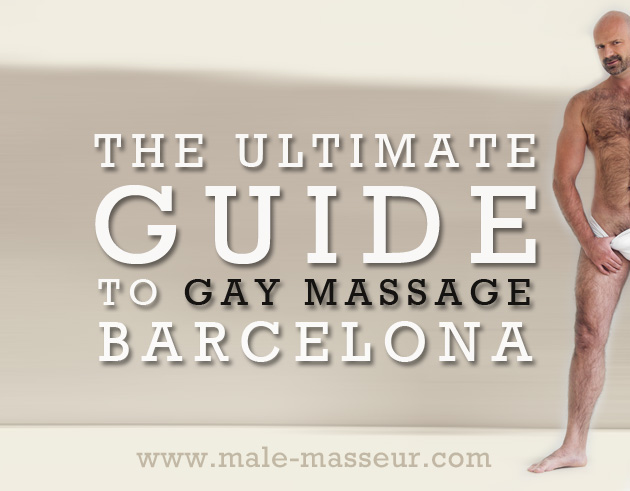 Ultimate guide to gay massage