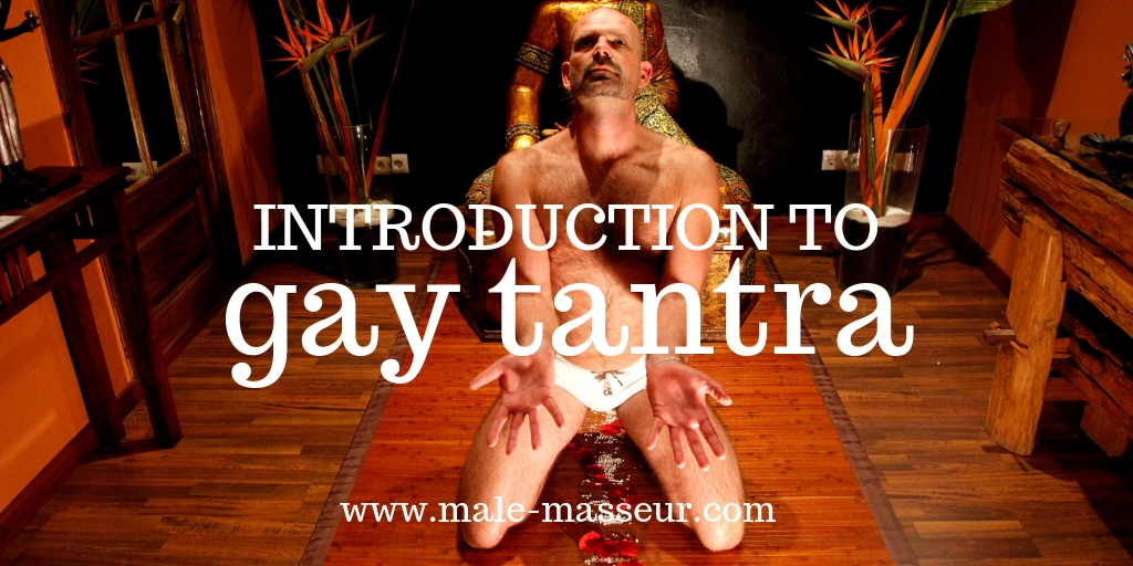 Introduction to gay Tantra